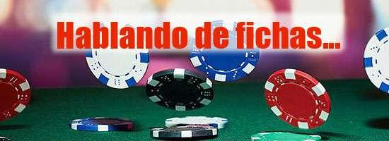 Hablando de fichas de poker